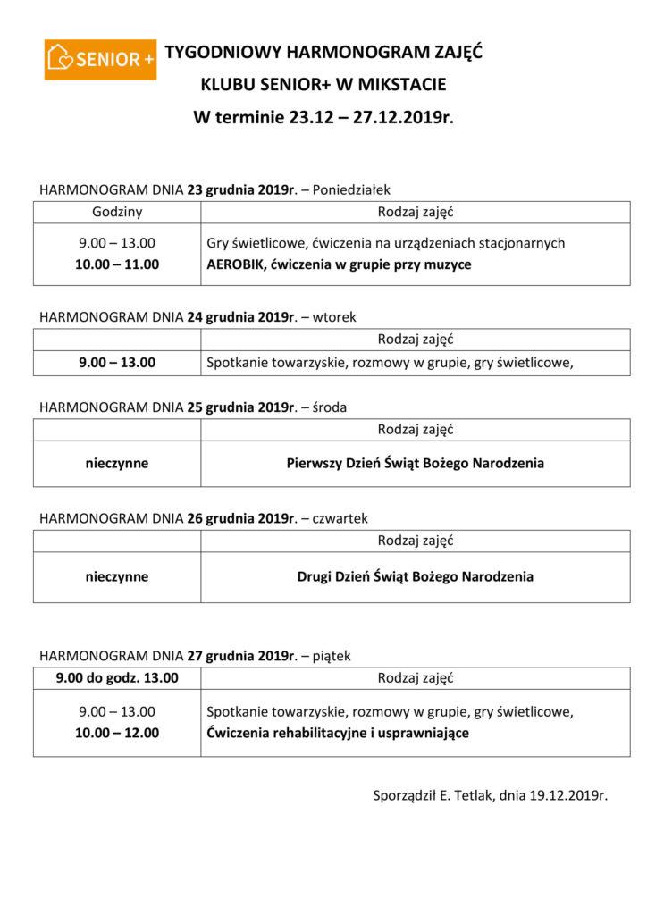 TYGODNIOWY HARMONOGRAM ZAJĘĆ KLUBU SENIOR+ W MIKSTACIE W terminie 23.12 – 27.12.2019