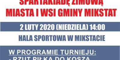 Zapraszamy na I Halową Spartakiadę Zimową Miasta i Gminy Mikstat w niedzielę 2.02.2020 r. Hala Sportowa w Mikstacie